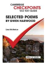 Cambridge Checkpoints VCE Text Guides: Selected Poems by Gwen Harwood