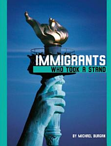 Immigrants Who Took a Stand PDF