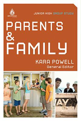 Parents and Family  Junior High School Group Study
