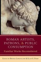 Roman Artists  Patrons  and Public Consumption PDF