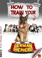 How to Train your German Shepherd PDF