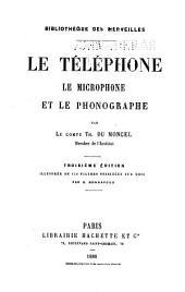 Le téléphone, le microphone, et la phonographe