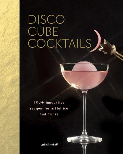 Download Disco Cube Cocktails Book
