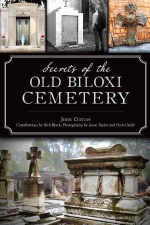 Secrets of the Old Biloxi Cemetery