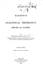 The Elements of Analytic Mechanics: Solids & Fluids