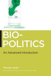 Biopolitics: An Advanced Introduction