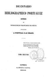 Diccionario bibliographico portuguez: Volume 2