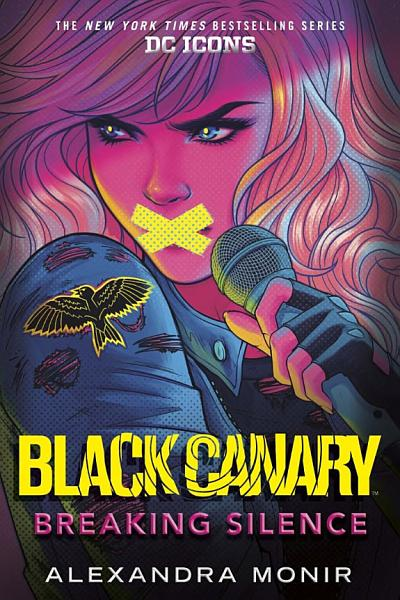 Download Black Canary  Breaking Silence Book