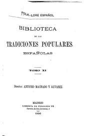 Biblioteca de las tradiciones populares españolas: Volumen 7;Volumen 9;Volumen 11