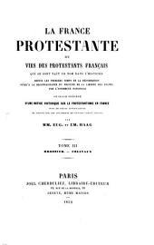 La France protestante ou vies des protestants français qui se sont fait un nom dans l'histoire: depuis les premiers temps de la réformation jusqu'à la reconnaissance du principe de la liberté des cultes par l'Assemblée Nationale blée Nationale. Brossier - Colivaux, Volume3