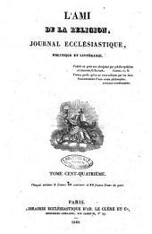 L'ami de la religion journal et revue ecclesiastique, politique et litteraire