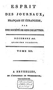 L'Esprit des journaux franc̜ais et étrangers: Volume455