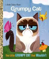 The Little Grumpy Cat that Wouldn t  Grumpy Cat  PDF