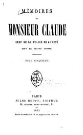 Mémoires de Monsieur Claude: Volumes 5 à 6