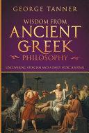 Wisdom from Ancient Greek Philosophy
