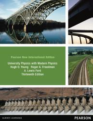 University Physics With Modern Physics Technology Update Volume 1 Chs 1 20 Pearson New International Edition Book PDF