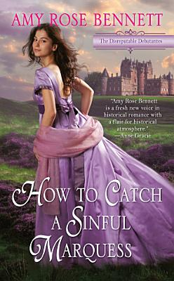 How to Catch a Sinful Marquess