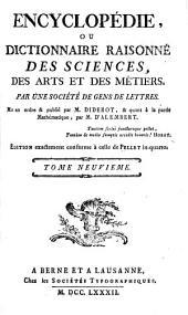 Encyclopédie ou Dictionnaire raisonné des sciences, des arts et des métiers: Volume9