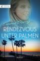 Rendezvous unter Palmen