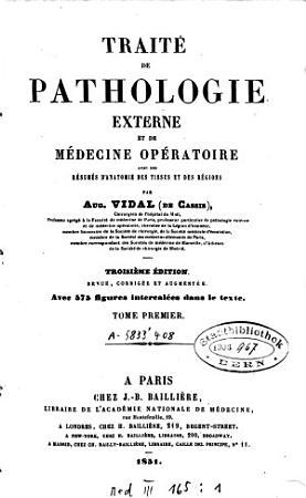 Trait   de pathologie externe et de m  decine op  ratoire PDF