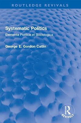 Systematic Politics