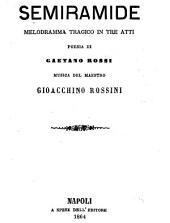 Semiramide: melodramma tragico in tre atti