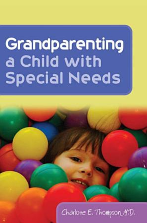 Grandparenting a Child with Special Needs PDF