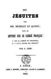 Des Jésuites suivi de lettres sur les clergé français