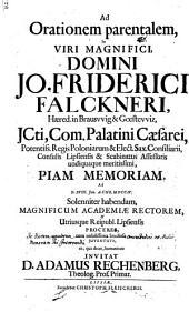 Ad orationem parentalem in ... Jo. Friderici Falckneri ... memoriam ... invitat D. Adamus Rechenberg