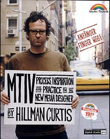 Mtiv  Process  Inspiration and Practice for the New Media Designer PDF