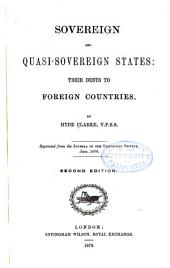 Sovereign and Quasi Sovereign States: Their Debts to Foreign Countries