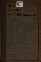 Grammatik des Biblisch-Aramäischen: mit den nach Handschriften berichtigten Texten und einem Wörterbuch