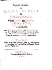 De Anno civili et calendario veteris Ecclesiae, seu Republicae Iudaicae, dissertatio...