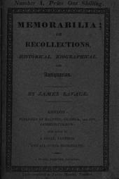Memorabilia; Or Recollections, Historical, Biographical, and Antiquarian: Volume 17