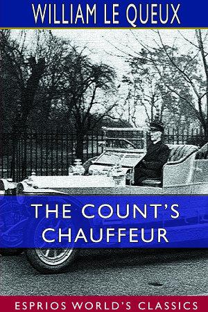 The Count's Chauffeur (Esprios Classics)