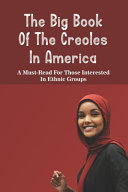 The Big Book Of The Creoles In America PDF