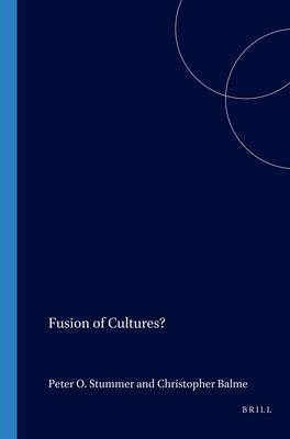 Fusion of Cultures