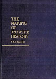 The Making of Theatre History