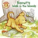 Biscuit s Walk in the Woods