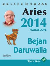 Your Complete Forecast 2014 Horoscope - Aries
