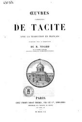 Oeuvres completes de Tacite avec la traduction en français publiées sous la direction de M. Nisard