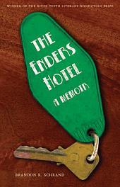 The Enders Hotel: A Memoir