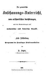 Der geometrische Anschauungs-Unterricht, vom arithmetischen durchdrungen, mit den Anwendungen auf mechanische und kosmische Physik: Band 1