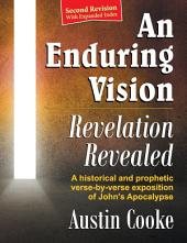 An Enduring Vision: Revelation Revealed