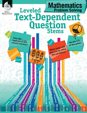 Leveled Text Dependent Question Stems  Mathematics Problem Solving PDF