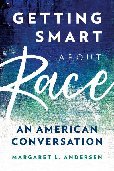 Download Getting Smart about Race Book