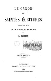 Le canon des Saintes Ecritures: au double point de vue de la science et de la foi, Volume 2