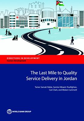 The Last Mile to Quality Service Delivery in Jordan