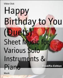 Happy Birthday To You Duets  Book PDF