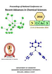 Proceedings of National Conference on Recent Advances in Chemical Sciences